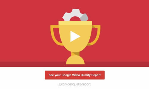 Google's Video Quality Report About YouTube